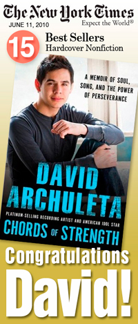 "David Archuleta's memoir ""Chords of Strength"" hits New York Times Best Seller List at No. 15, June 11, 2010"